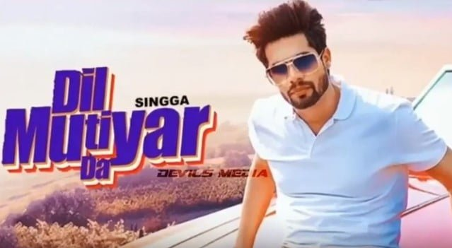 दिल मुटियार दा Dil Mutiyar Da Song Lyrics Hindi - Singga