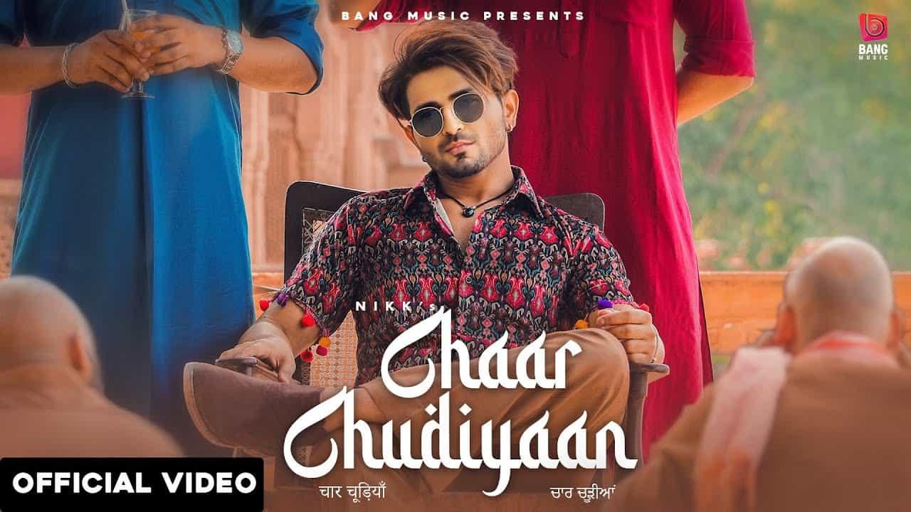 Chaar Chudiyaan Song Lyrics Hindi (2020) - Nikk