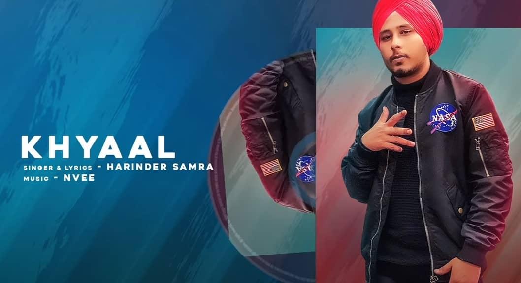 ख्याल Khyaal Song Lyrics Hindi - Harinder Samra