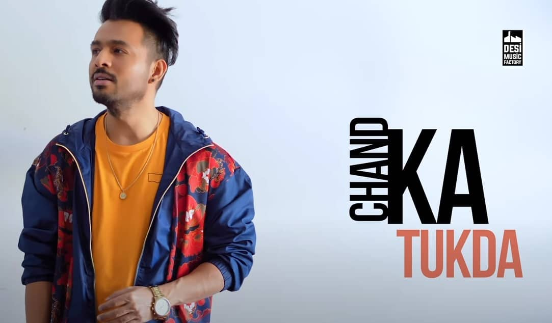 चाँद का टुकड़ा Chand Ka Tukda Song Lyrics Hindi - Tony Kakkar