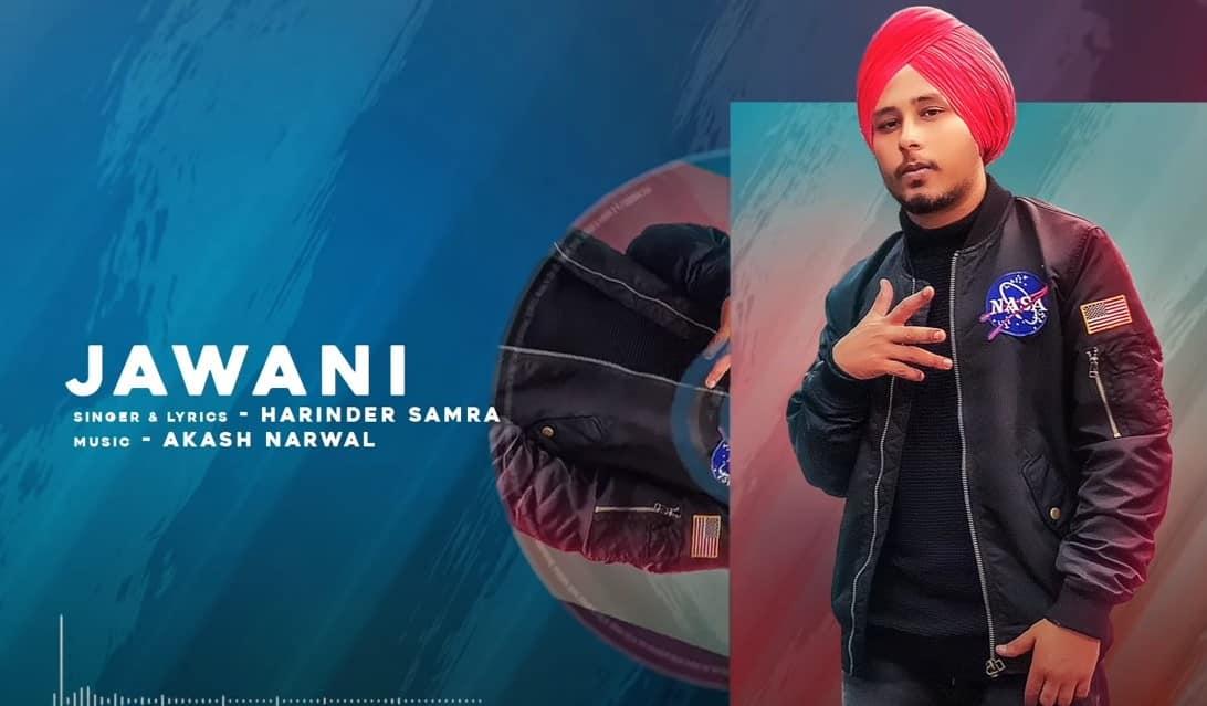 जवानी Jawani Song Lyrics Hindi - Harinder Samra