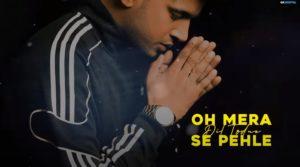 दिल तोड़ने से पहले Dil Todne Se Pehle Song Lyrics Hindi – Jass Manak