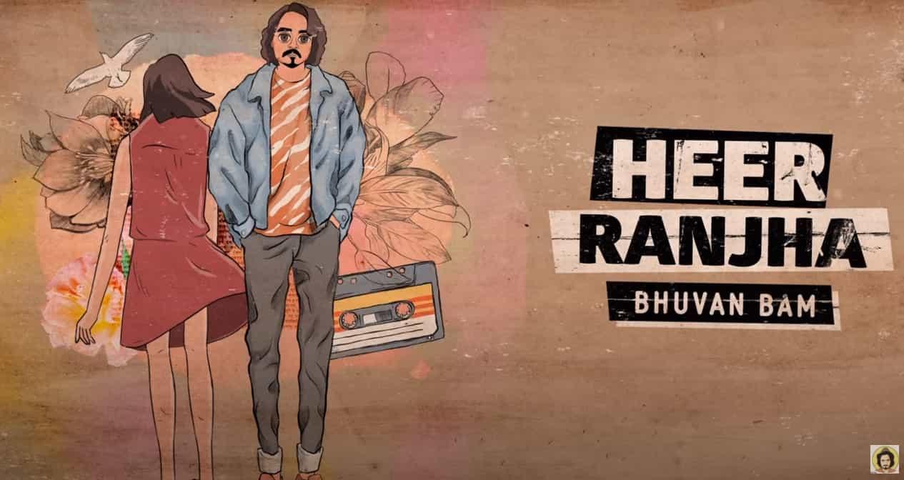 हीर राँझा Heer Ranjha Song Lyrics In Hindi – Bhuvan Bam