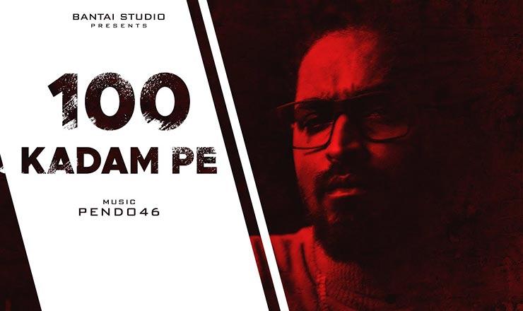 100 Kadam Pe Lyrics In Hindi (2020) - Emiway Bantai