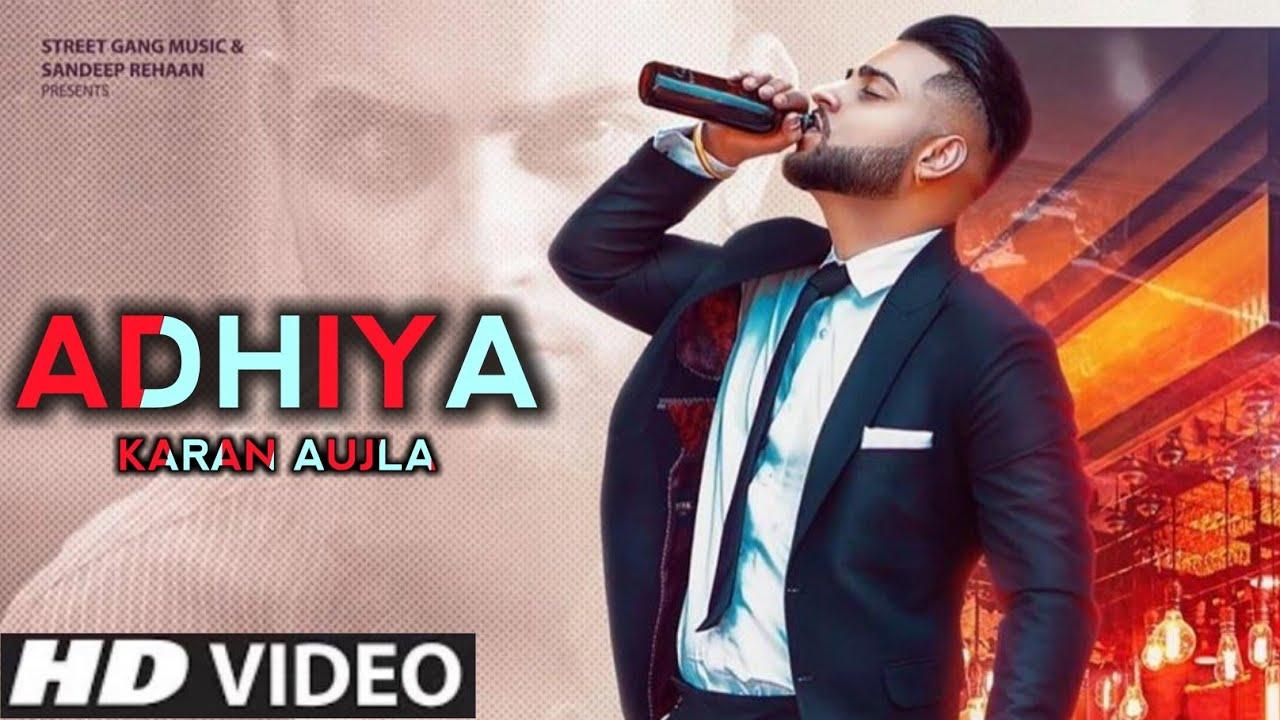 Adhiya Lyrics In Hindi (2020) - Karan Aujla