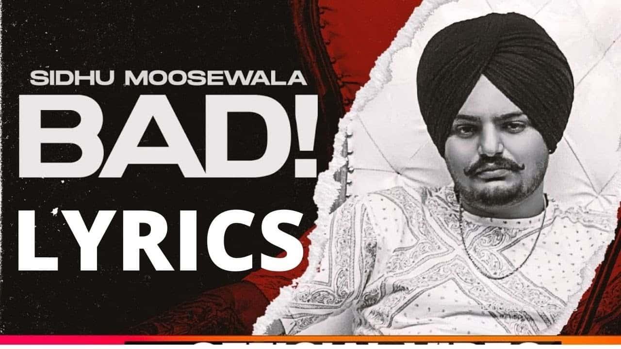 Bad Lyrics In Hindi (2020) - Sidhu Moose Wala