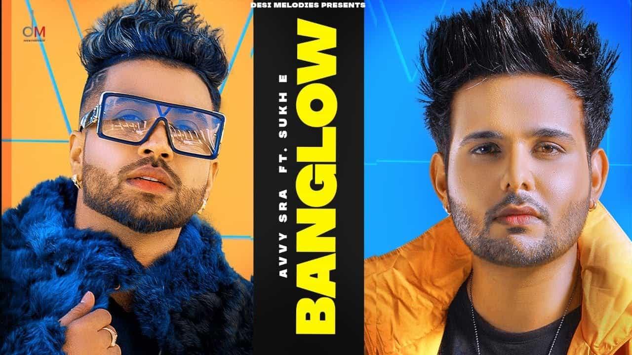 Banglow Lyrics In Hindi (2020) - Avvy Sra