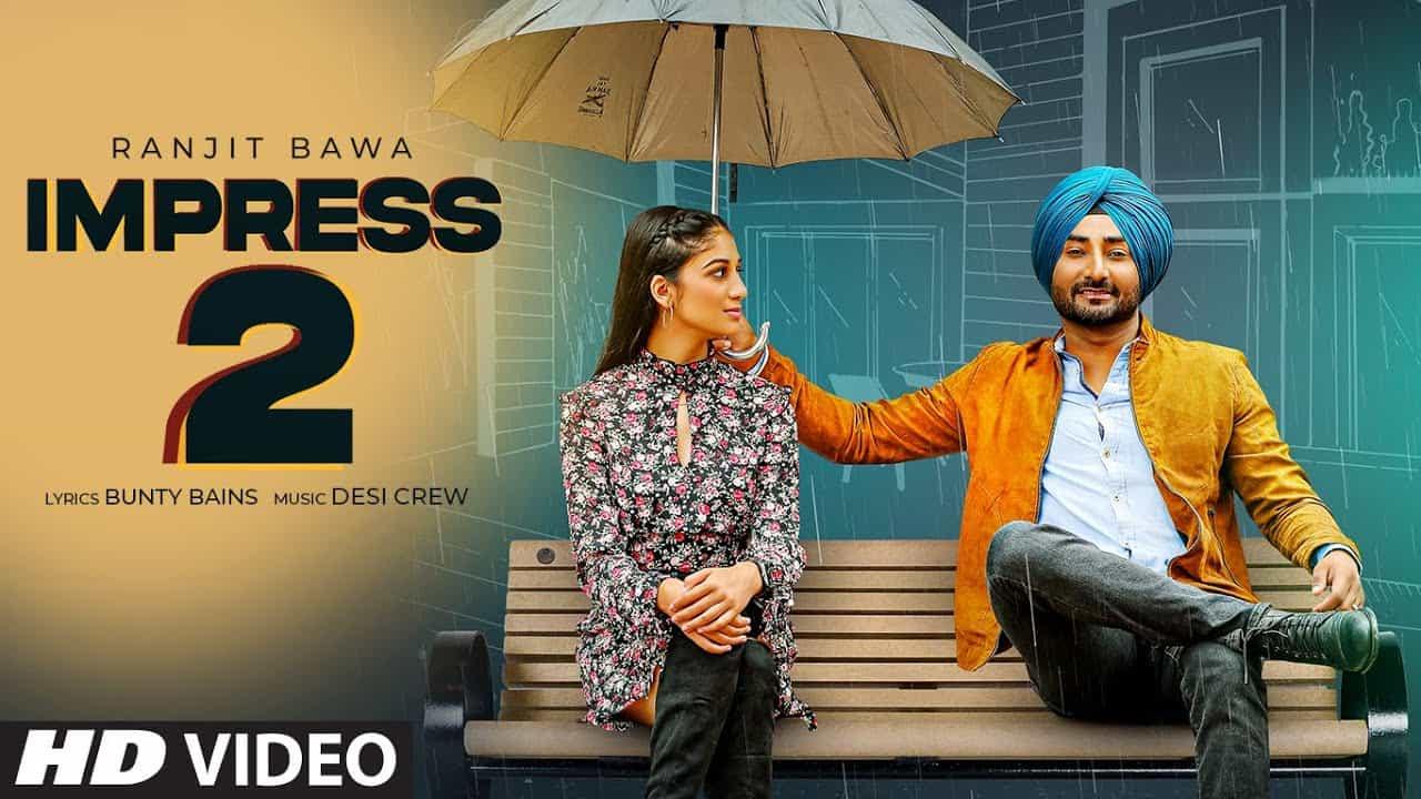 Impress 2 Lyrics In Hindi (2020) - Ranjit Bawa