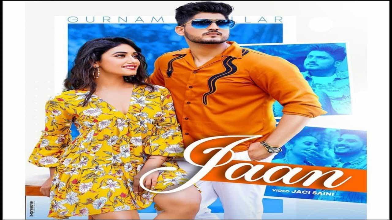 Jaan Lyrics In Hindi (2020) - Gurnam Bhullar