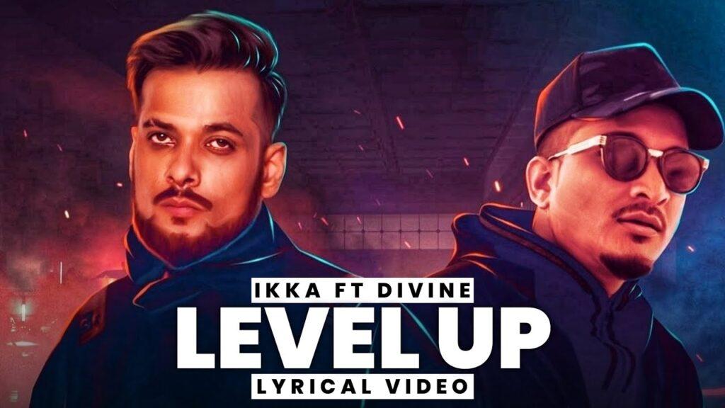 Level Up Lyrics In Hindi (2020) - Ikka & Divine