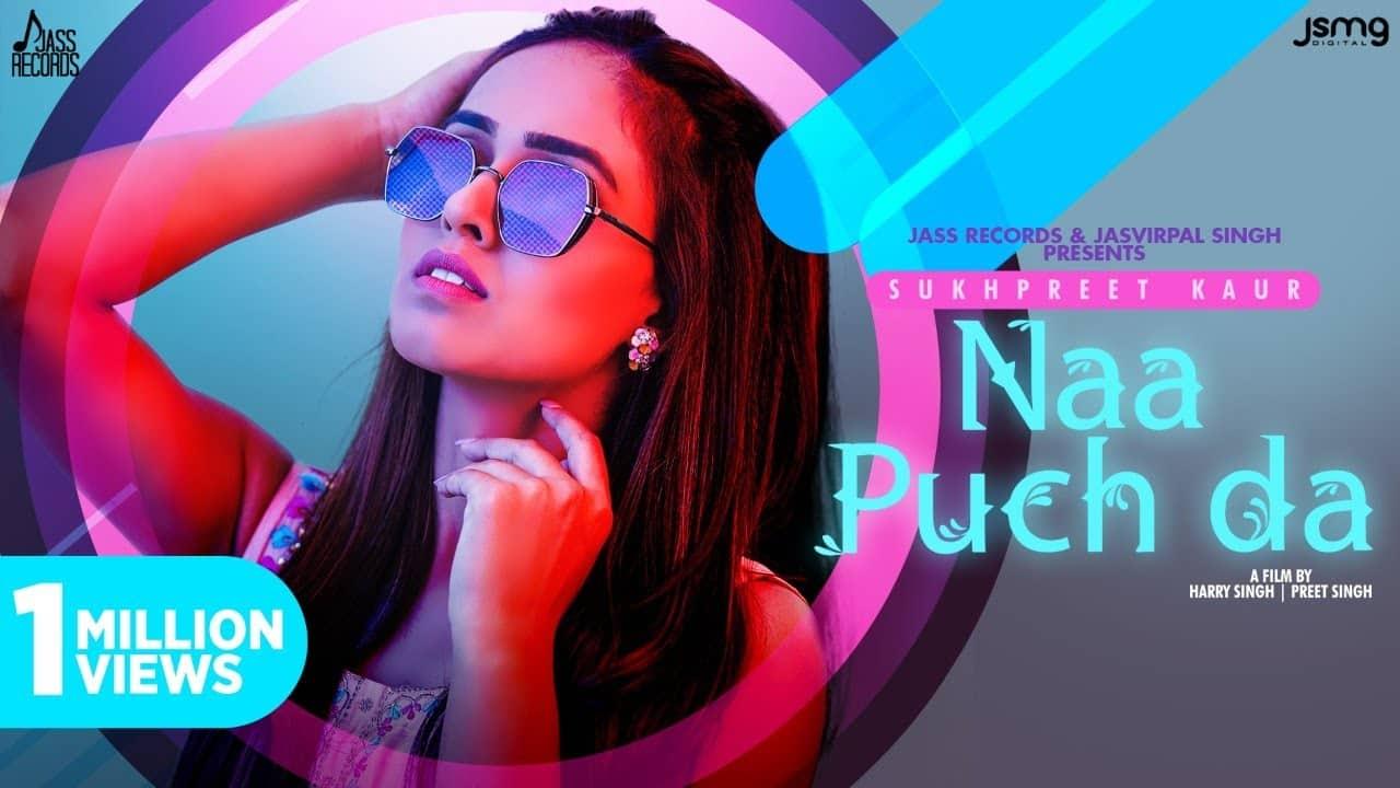 Naa Puch Da Lyrics In Hindi (2020) - Sukhpreet Kaur