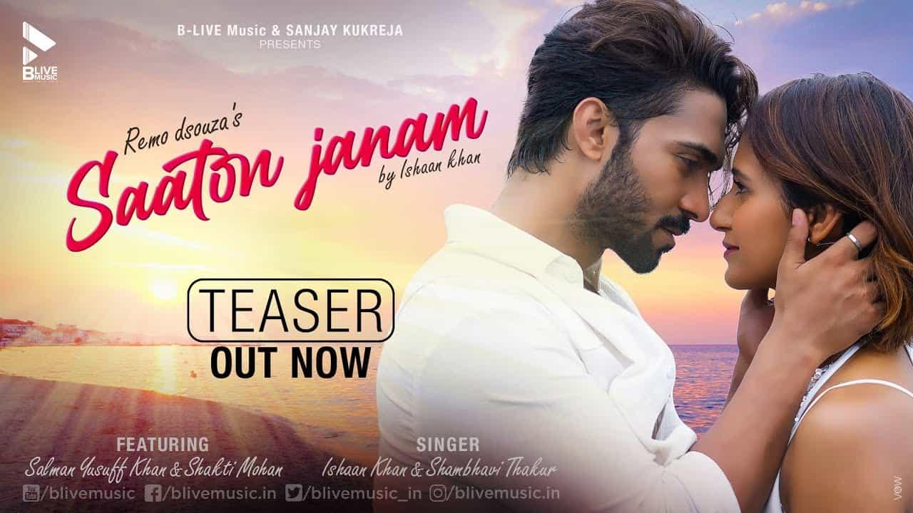 Saaton Janam Lyrics In Hindi (2020) - Ishaan Khan & Shambhavi Thakur