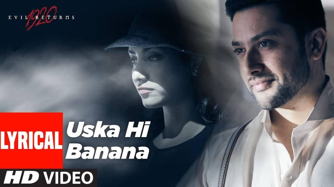 Uska Hi Bana Lyrics In Hindi (2012) - Arijit Singh