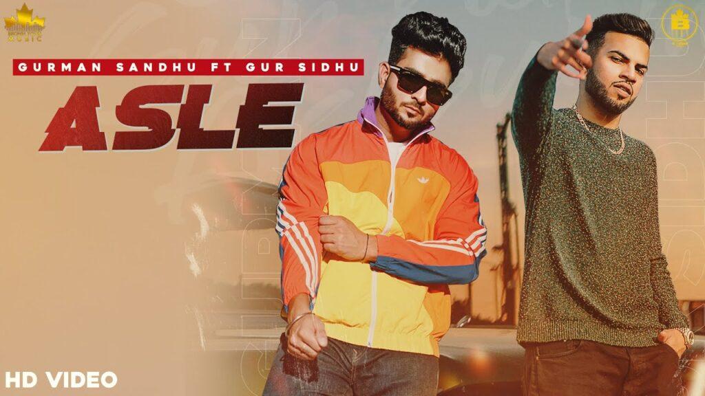 Asle Lyrics In Hindi (2020) - Gurman Sandhu