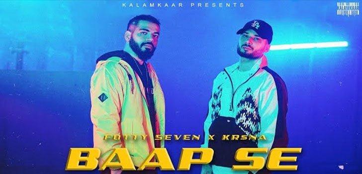 Baap Se Lyrics In Hindi (2020) - Fotty Seven & Krsna