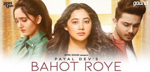 Bahot Roye Lyrics In Hindi (2020) - Payal Dev