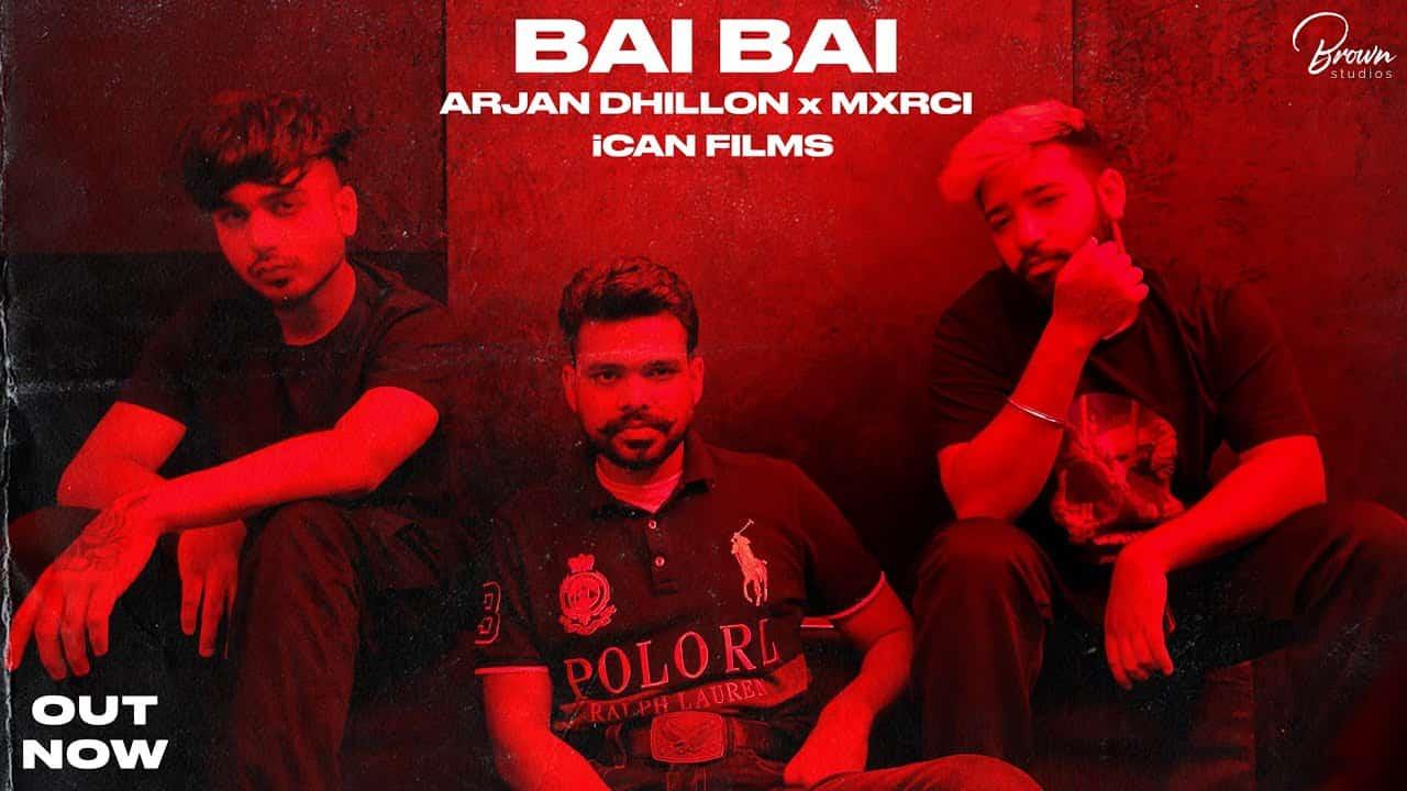 Bai Bai Lyrics In Hindi (2020) - Arjan Dhillon