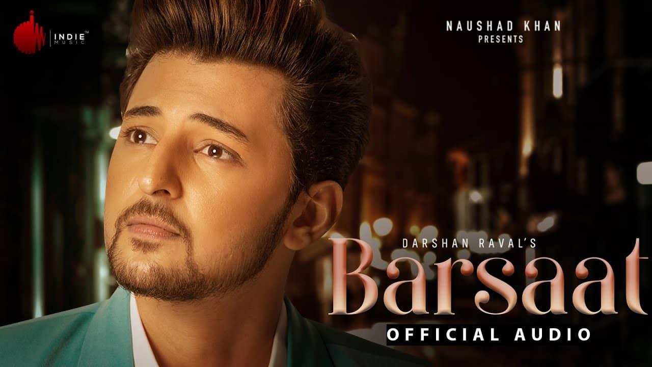 Barsaat Lyrics In Hindi (2020) - Darshan Raval