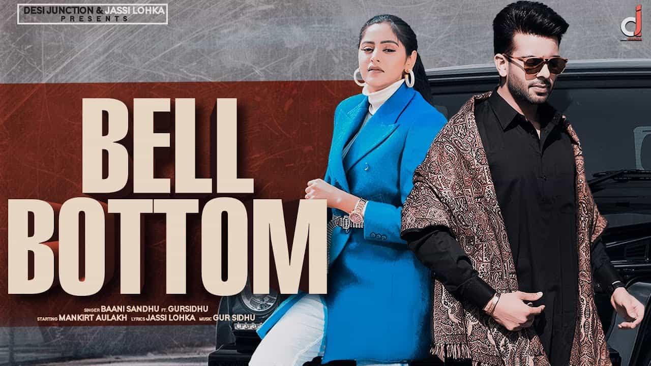 Bell Bottom Lyrics In Hindi (2020) - Baani Sandhu