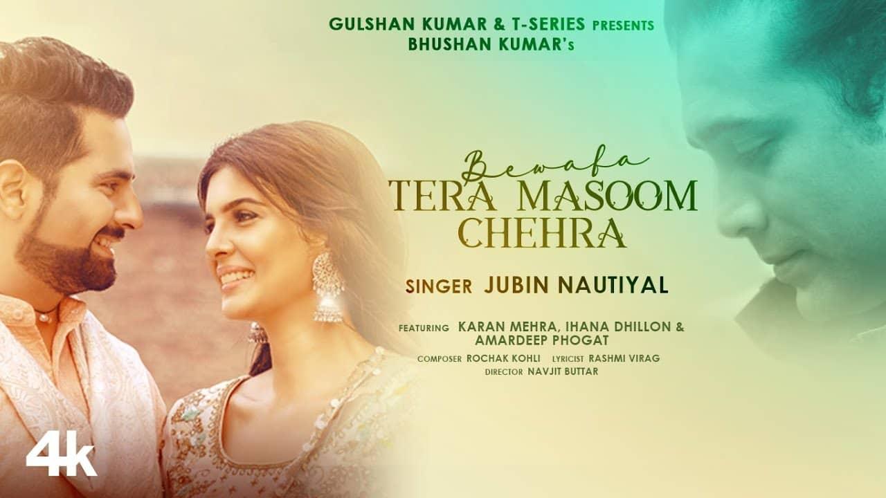 Bewafa Tera Masoom Chehra Lyrics In Hindi (2020) - Jubin Nautiyal