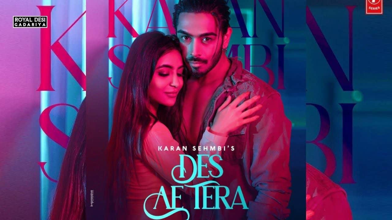 Des Ae Tera Lyrics In Hindi (2020) - Karan Sehmbi