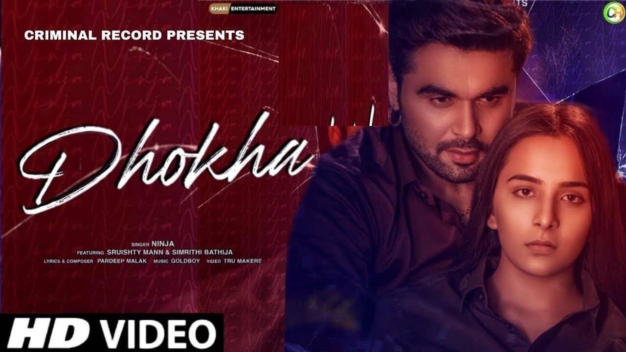 Dhokha Lyrics In Hindi (2020) - Ninja