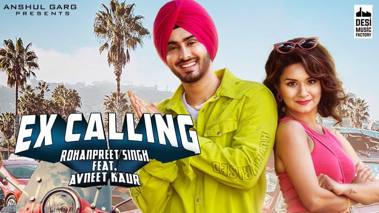 Ex Calling Lyrics In Hindi (2020) - Rohanpreet Singh