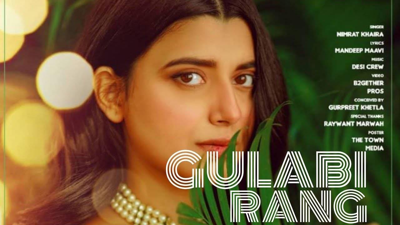 Gulabi Rang Lyrics In Hindi (2020) - Nimrat Khaira
