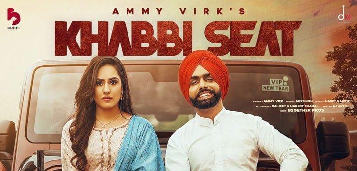 Khabbi Seat Lyrics In Hindi (2020) - Ammy Virk