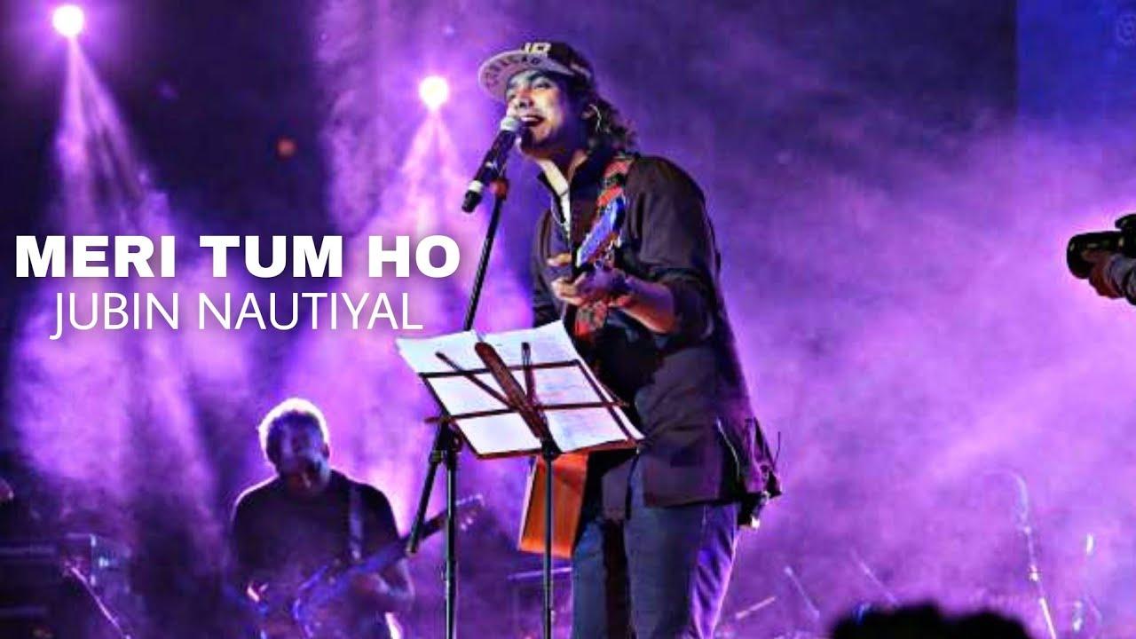 Meri Tum Ho Lyrics In Hindi (2020) - Jubin Nautiyal