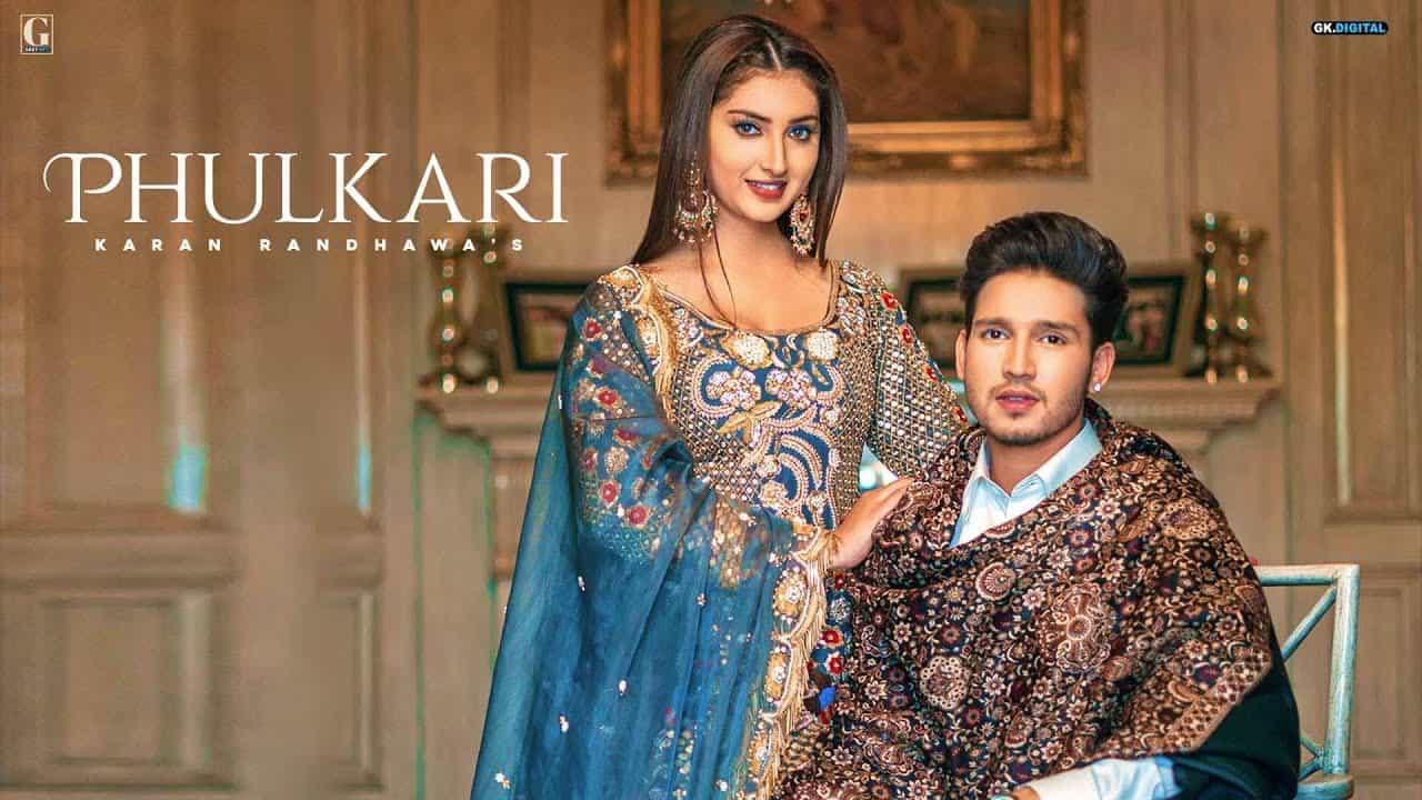 Phulkari Lyrics In Hindi (2020) - Karan Randhawa