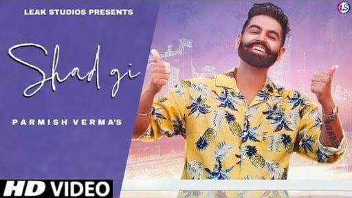 Shadgi Lyrics In Hindi (2020) - Parmish Verma