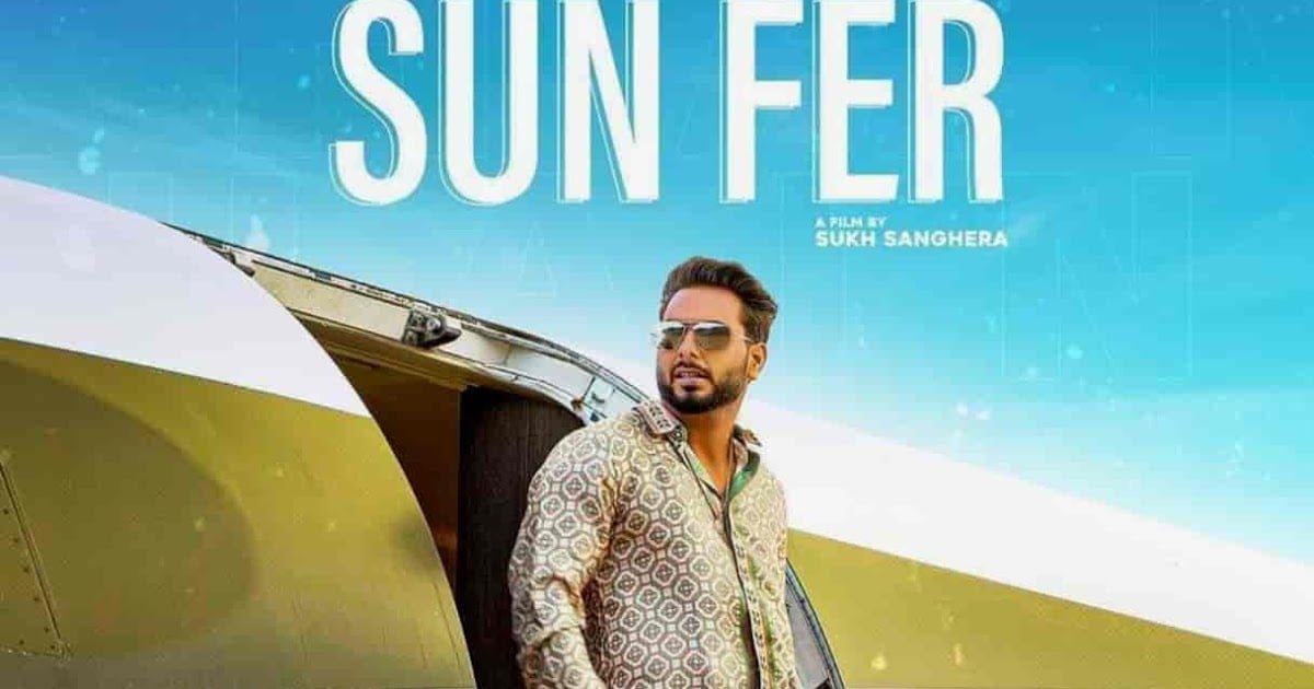 Sun Fer Lyrics In Hindi (2020) - Khan Bhaini