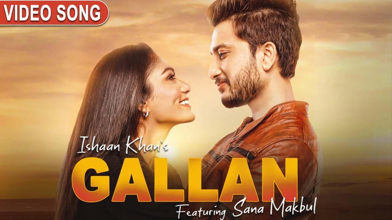 Gallan Lyrics In Hindi (2020) - Ishaan Khan