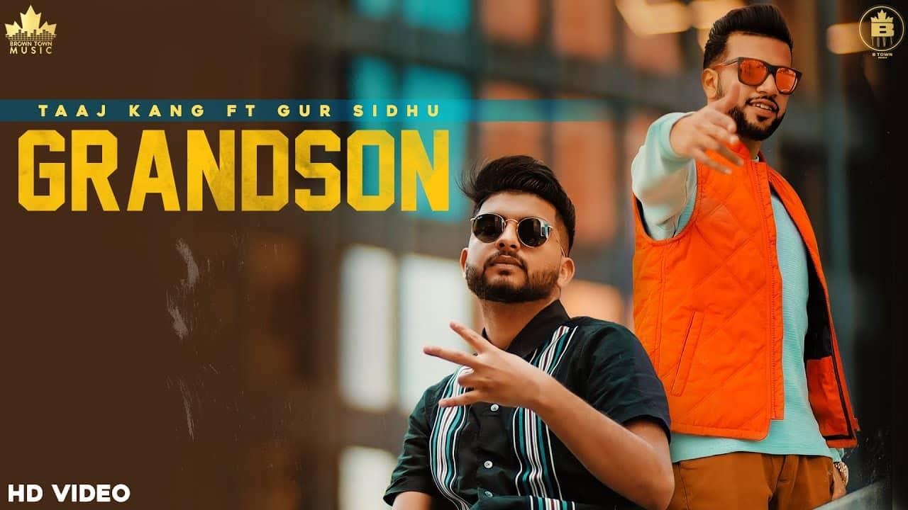 Grandson Lyrics In Hindi (2020) - Taaj Kang