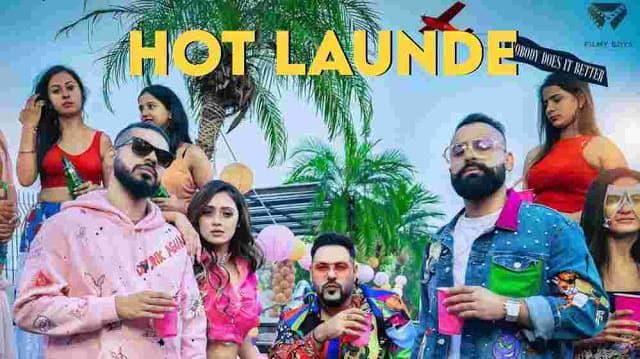 Hot Launde Lyrics In Hindi (2020) - Badshah & Bali & Fotty Seven