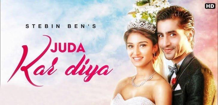 Juda Kar Diya Lyrics In Hindi (2020) - Stebin Ben