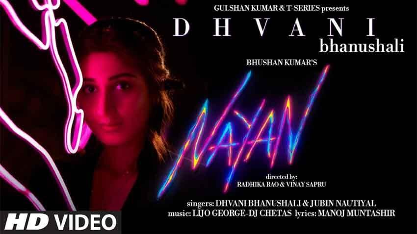 Nayan Lyrics In Hindi (2020) - Dhvani Bhanushali & Jubin Nautiyal