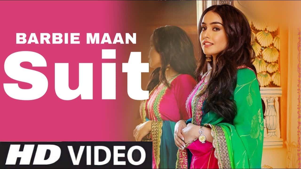 Suit Lyrics In Hindi (2020) - Barbie Maan