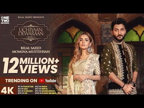 Uchiyaan Dewaraan Lyrics In Hindi (2020) - Bilal Saeed & Momina Mustehsan