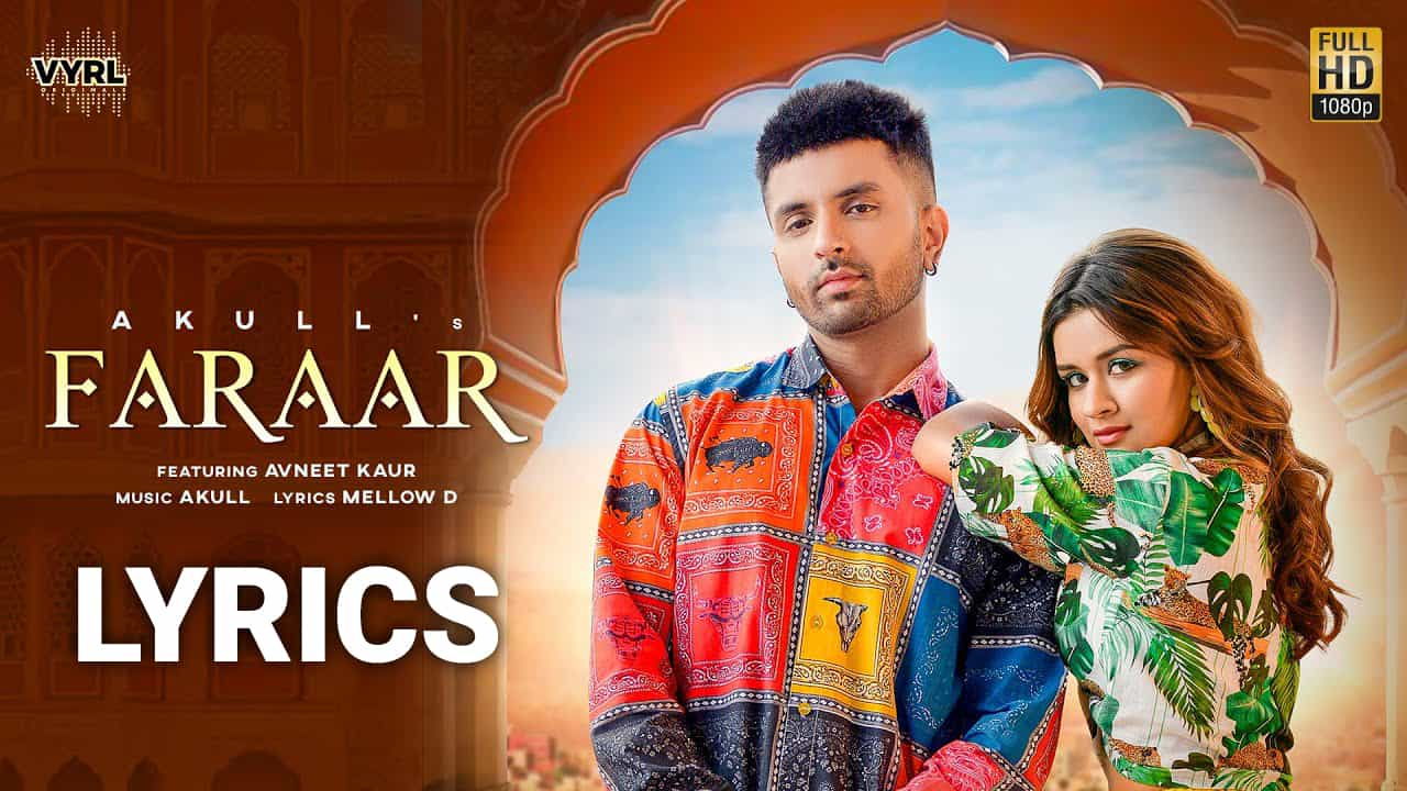 फरार Faraar Lyrics In Hindi (2021) - Akull