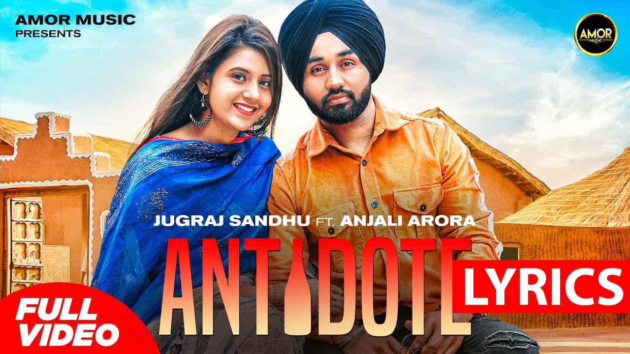 Antidote Lyrics In Hindi (2021) - Jugraj Sandhu
