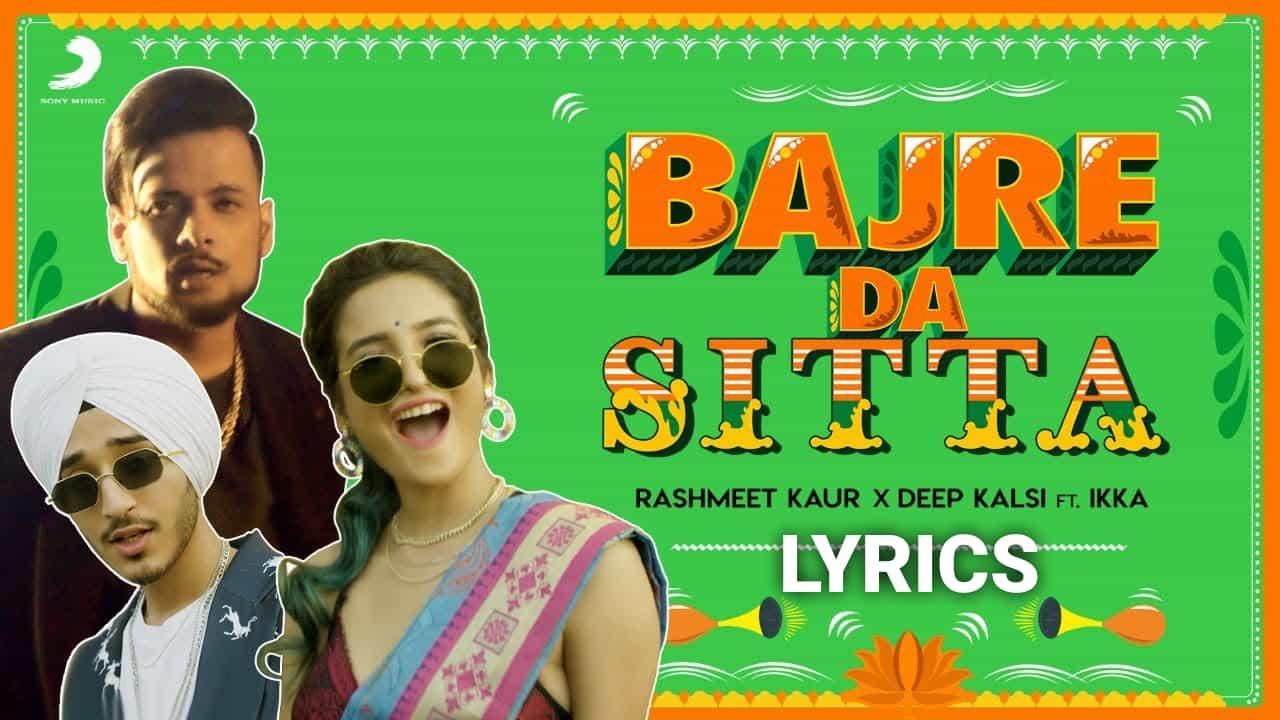 Bajre Da Sitta Lyrics In Hindi (2021) – Rashmeet Kaur & Ikka