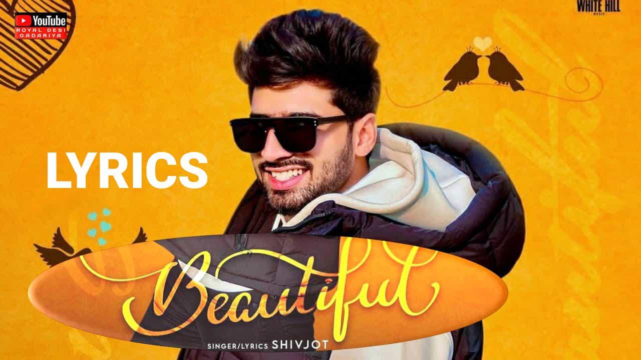 Beautiful Lyrics In Hindi (2021) – Shivjot & Gurlez Akhtar