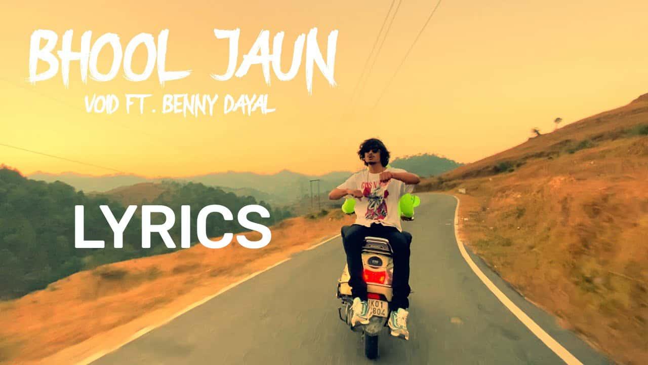 Bhool Jaun Lyrics In Hindi (2021) – Void