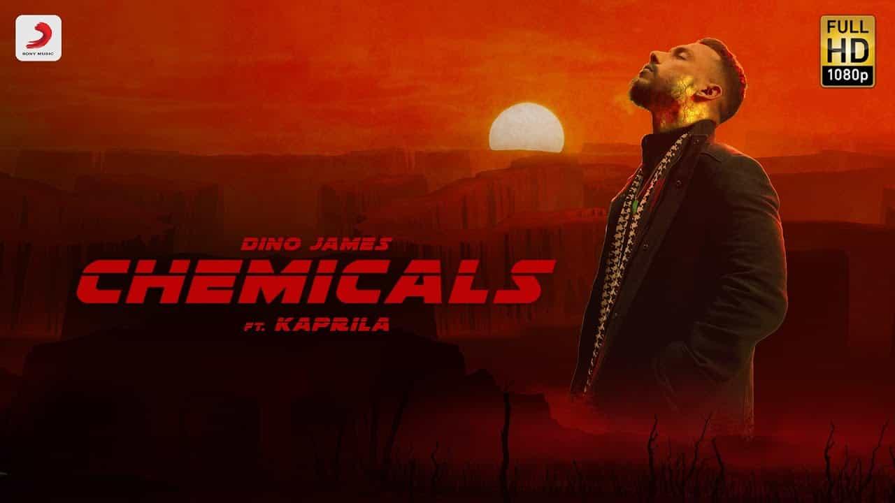 Chemicals Lyrics In Hindi (2021) - Dino James & Kaprila