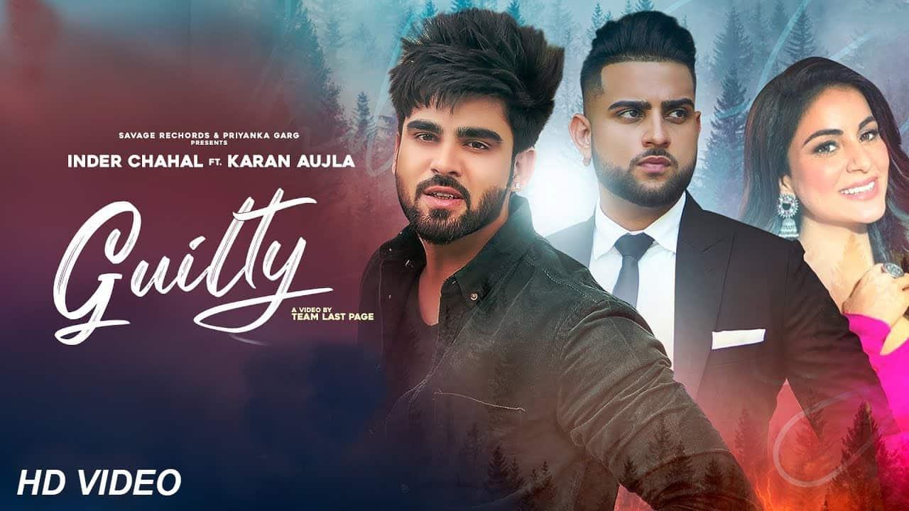 Guilty Lyrics In Hindi (2021) – Inder Chahal & Karan Aujla