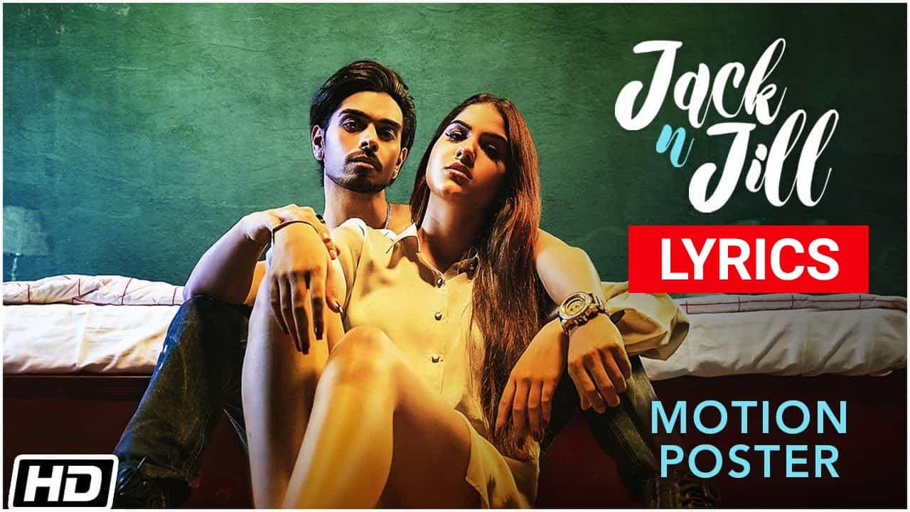 Jack N Jill Lyrics In Hindi (2021) – Karan Sehmbi