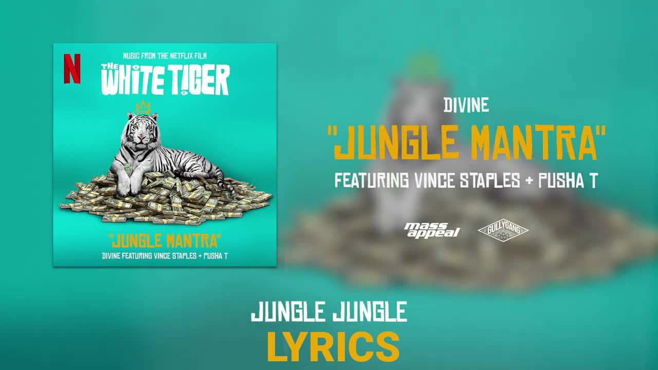 Jungle Mantra Lyrics In Hindi (2021) - Divine