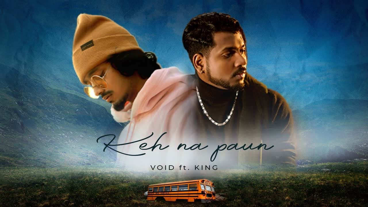 Keh Na Paun Lyrics In Hindi (2021) - Void & King